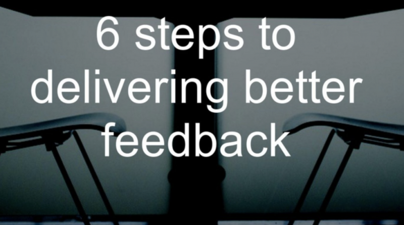 6_steps_to_delivering_better_feedback___Koka_Sexton_
